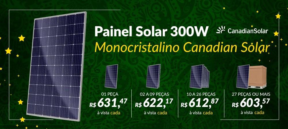 Banner Destaque Painel Solar 300W Monocristalino Canadian Solar  -