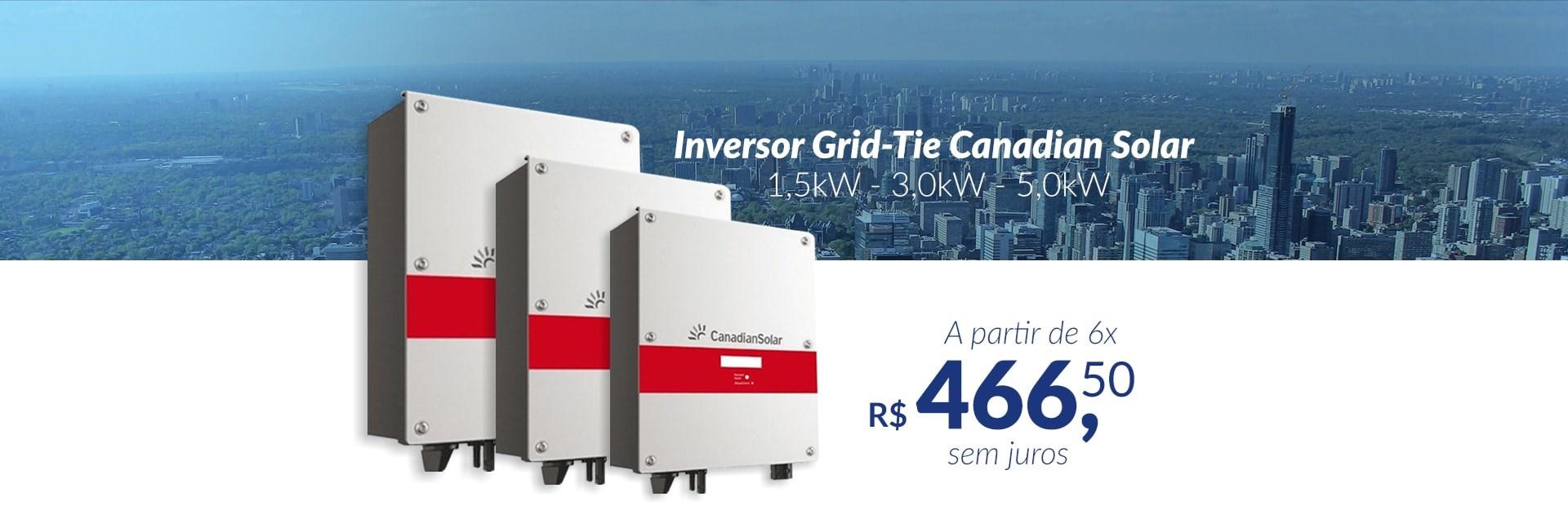 Inversor Grid-Tie Canadian Solar 1,5kW - 3,0kW - 5,0kW