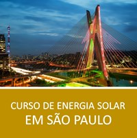 Curso de Energia Solar em São Paulo: Projeto e Instalação